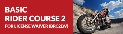 Basic RiderCourse 2 for License Waiver